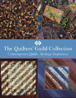 The Quilters' Guild Collection: Contemporary Quilts, Heritage Inspiration - Quilters' Guild of the British Isles