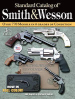 Standard Catalog of Smith & Wesson : New Emerging International Norms - Jim Supica