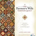 The Farmer's Wife Sampler Quilt : 55 Letters and the 111 Blocks They Inspired - Laurie Aaron Hird