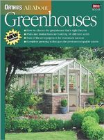 Ortho's All about Greenhouses - Ortho