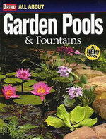 All About Garden Pools and Fountains : All About Garden Pools & Fountains - Ortho