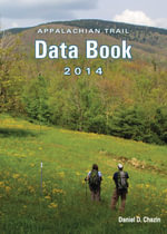 Appalachian Trail Data Book 2014 - Daniel