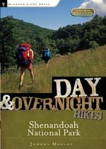 Day and Overnight Hikes : Shenandoah National Park - Johnny Molloy