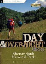 Day and Overnight Hikes : Shenandoah National Park - Johnny Molloy