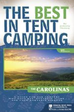 The Best in Tent Camping : The Carolinas: A Guide for Car Campers Who Hate RVs, Concrete Slabs, and Loud Portable Stereos - Johnny Molloy