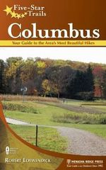 Five-star Trails : Columbus - Robert Loewendick