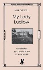 My Lady Ludlow - Elizabeth Gaskell