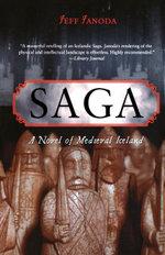 Saga : A Novel of Medieval Iceland - Jeff Janoda