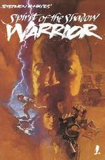 Ninja : Spirit of the Shadow Warrior Volume 1 - Stephen Hayes