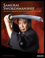 Samurai Swordsmanship : The Batto, Kenjutsu, and Tameshiri of Eishin-Ryu - Masayuki Shimabukuro