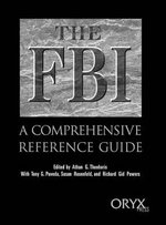 The FBI : A Comprehensive Reference Guide - Athan G. Theoharis