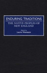 Enduring Traditions : Native Peoples of New England