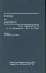 Culture and Difference : Critical Perspectives on the Bicultural Experience in the United States