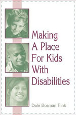 Making a Place for Kids with Disabilities : Visitor Experiences and the Making of Meaning - Dale Borman Fink