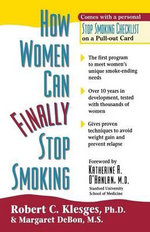 How Women Can Finally Stop Smoking - Robert C. Klesges