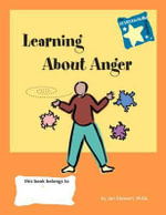 Stars: Learning About Anger: Learning About Anger : Steps to Achieving Real-Life Skills - Jan Stewart