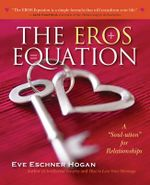 The Eros Equation : A