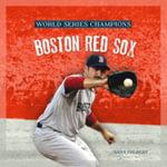 Boston Red Sox : Boston Red Sox - MS Sara Gilbert