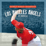 Los Angeles Angels of Anaheim : La Angels of Anaheim - MS Sara Gilbert