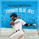 Toronto Blue Jays : Toronto Blue Jays - MS Sara Gilbert