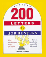 200 Letters for Job Hunters - William S. Frank