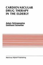 Cardiovascular Drug Therapy in the Elderly - Adam Schneeweiss