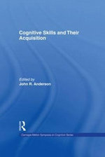 Cognitive Skills and Their Acquisition : A Handbook for Health Care and Legal Professions
