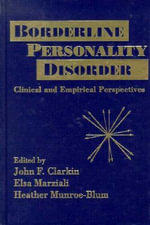 Borderline Personality Disorders : Clinical and Empirical Perspectives