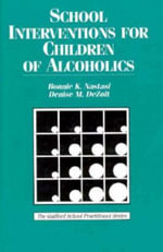 School Intervention for Children of Alcoholics - B.K. Nastasi