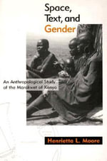 Space, Text, and Gender : Anthropological Study of the Marakwet of Kenya, an - Henrietta L. Moore