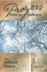 Prayers from the Darkness : The Difficult Psalms - Lyn Fraser