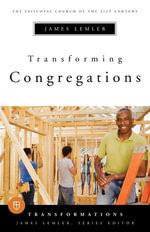 Transforming Congregations - James Lemler