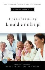 Transforming Leadership - Katherine Tyler Scott