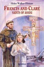 Francis and Clare : Saints of Assisi - Helen Walker Homan