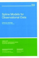 Spline Models for Observational Data - Grace Wahba