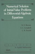 Numerical Solution of Initial Value Problems in Differential Algebraic Equations - K.E. Brenan