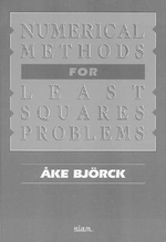 Numerical Methods for Least Squares Problems - Ake Bjorck