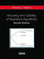 Accuracy and Stability of Numerical Algorithms : 2nd Edition - Nicholas J. Higham