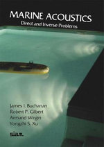 Marine Acoustics : Direct and Inverse Problems - James L. Buchanan