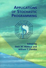 Applications of Stochastic Programming : MPS-SIAM Series on Optimization