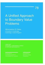 A Unified Approach to Boundary Value Problems : CBMS-NSF Regional Conference Series in Applied Mathematics - Athanassios S. Fokas