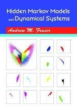 Hidden Markov Models and Dynamical Systems - Andrew M. Fraser