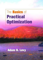 The Basics of Practical Optimization - Adam B. Levy