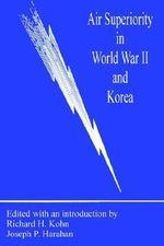 Air Superiority in World War II and Korea