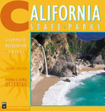 California State Parks : A Complete Recreation Guide - George Ostertag