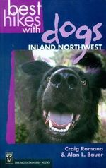 Best Hikes with Dogs Inland Northwest : Inland Northwest - Dr Michael Smith