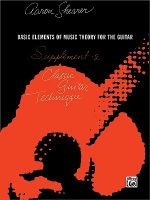Classic Guitar Technique -- Supplement 2 : Basic Elements of Music Theory for the Guitar - Aaron Shearer