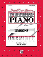 David Carr Glover Method for Piano Lessons : Level 4 - David Glover