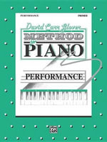 David Carr Glover Method for Piano Performance : Primer - David Glover