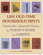 1001 Old Time Household Hints : Timeless Bits of Household Wisdom for Today's Home and Garden